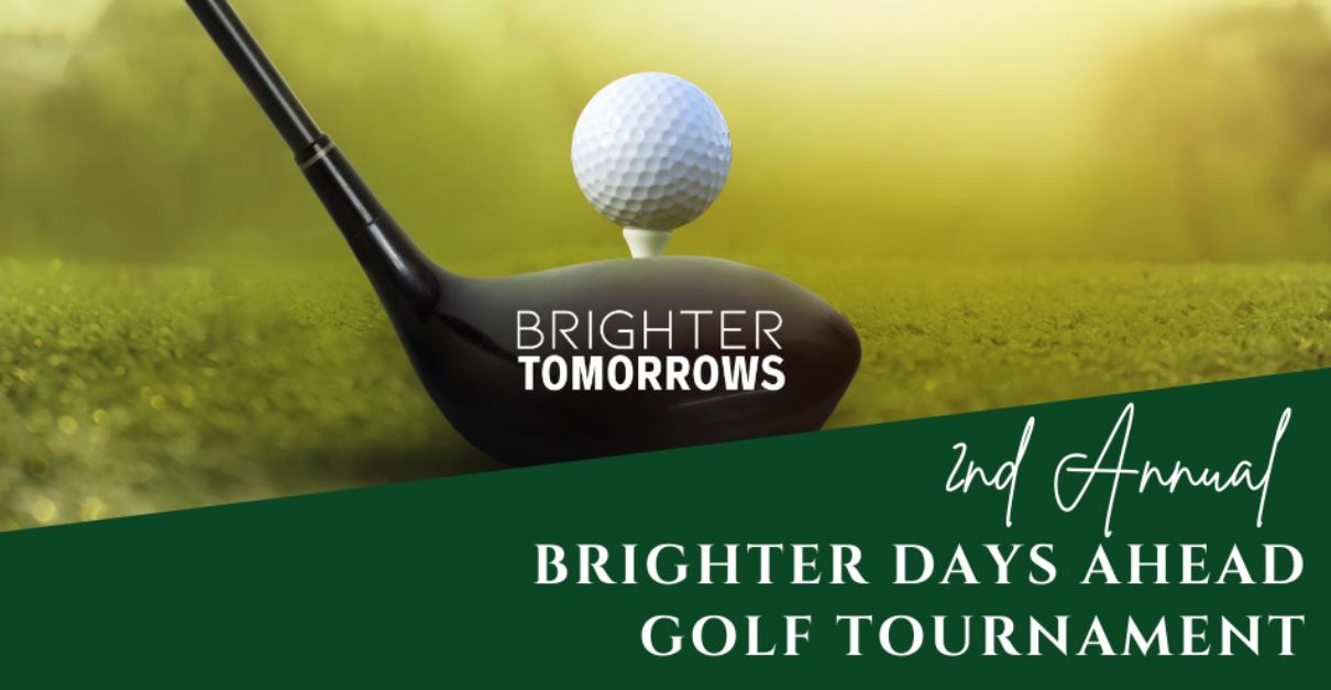 Brighter Days Ahead Golf Tournament 2021